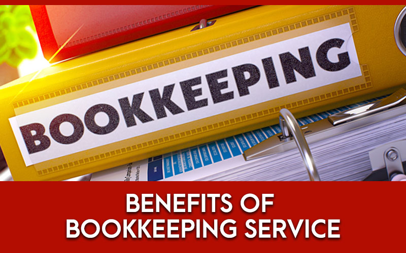 Benefits of bookkeeping service