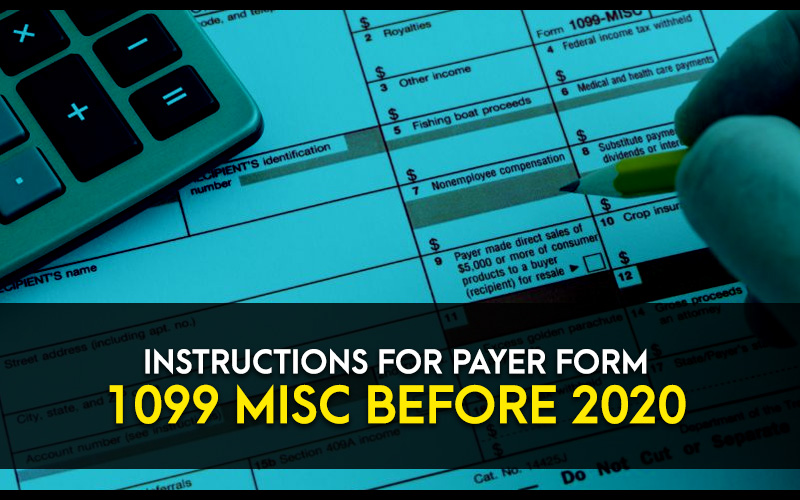 Instructions-for-Payer-Form-1099-MISC-before-2020.jpg