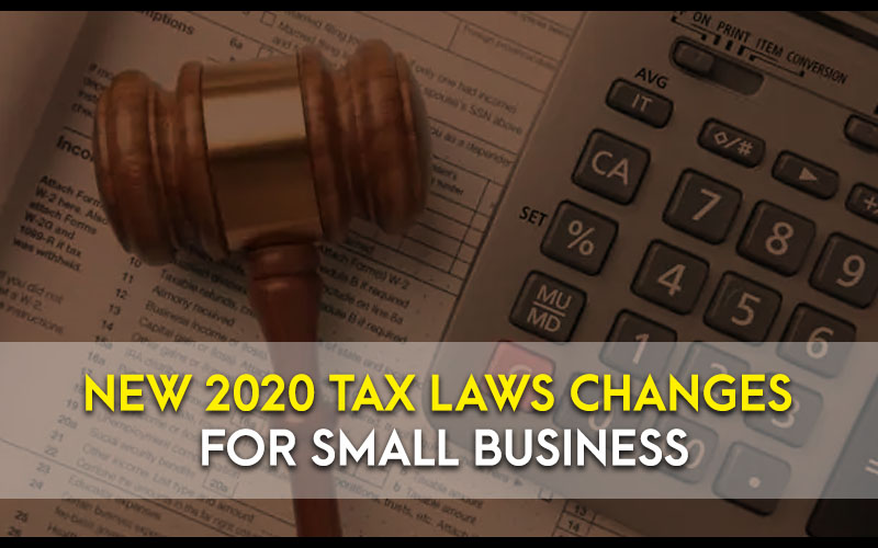 Tax Laws changes for small business