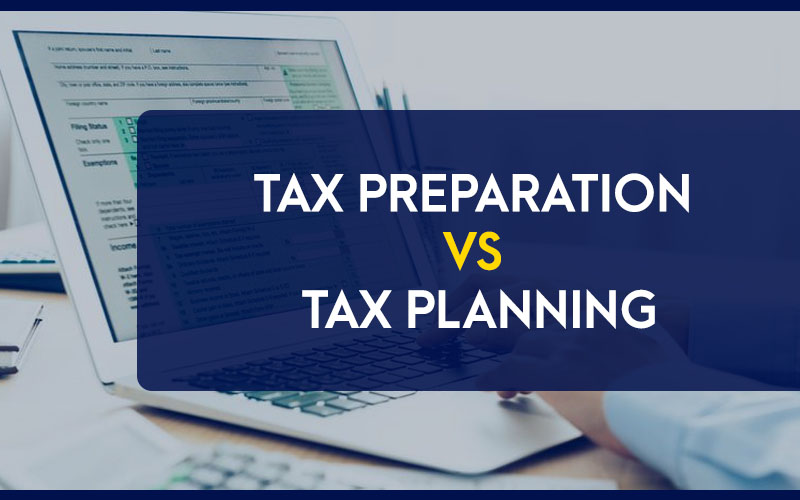 Tax-Preparation-VS-Tax-Planning